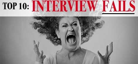 Top 10 Interview Fails You Should AVOID