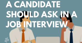Top 5 Questions a Candidate Should Ask in a Job Interview