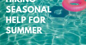 Hiring Seasonal Help for Summer