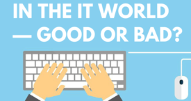 Changing Jobs in the IT World — Good or Bad?