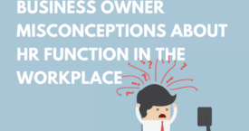 Debunking Business Owner Misconceptions About HR Function in the Workplace