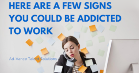 Are You a Workaholic? Here Are a Few Signs You Could be Addicted to Work