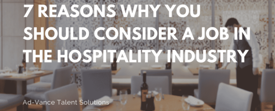 7 Reasons Why You Should Consider a Job in the Hospitality Industry