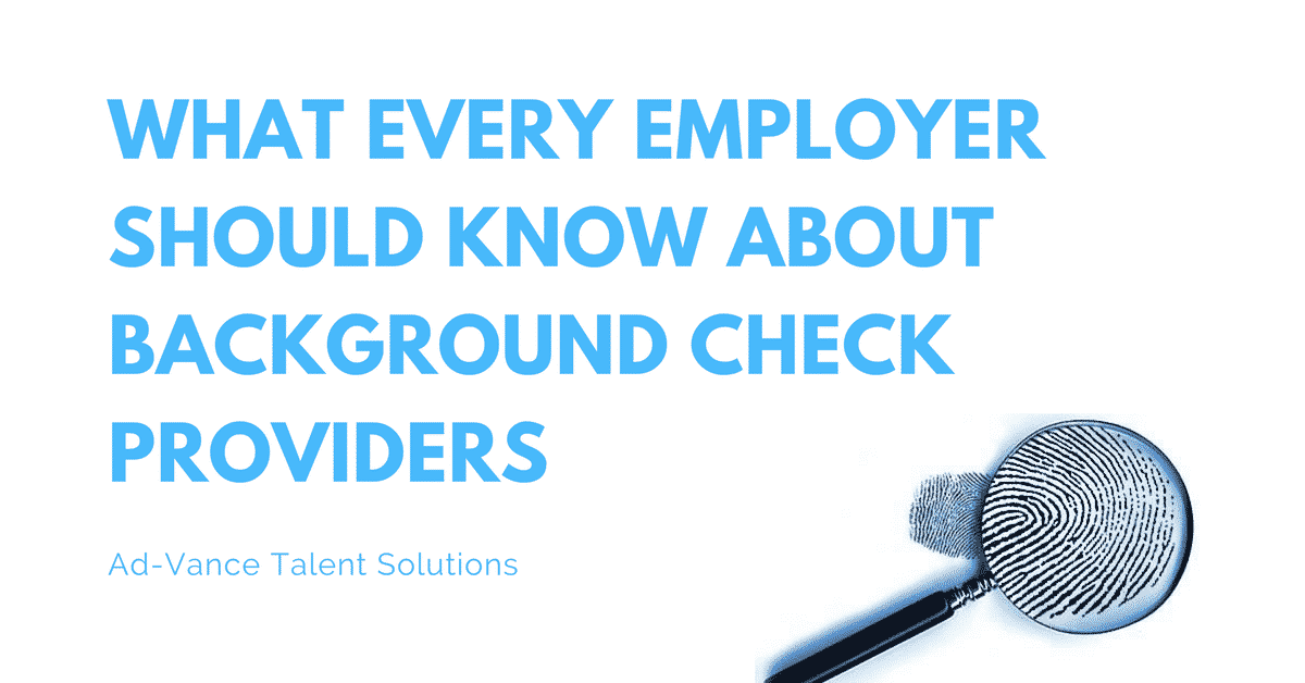 What Every Employer Should Know About Background Check Providers