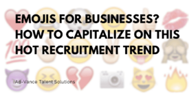 Emojis-for-businesses-How-to-capitalize-on-this-hot-recruitment-trend-275x145