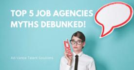 Top-5-Job-Agencies-Myths-DEBUNKED-275x145