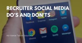 Recruiter Social Media Do's and Don'ts