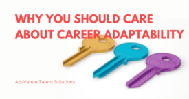 Why You Should Care About Career Adaptability