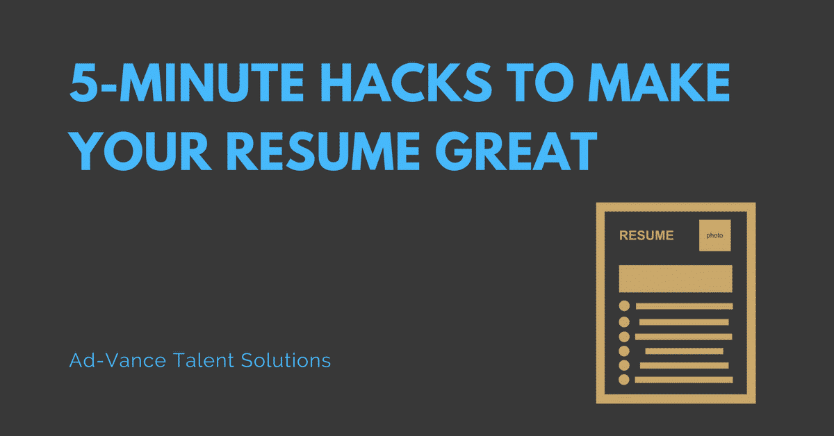 5-Minute Hacks to Make Your Resume Great