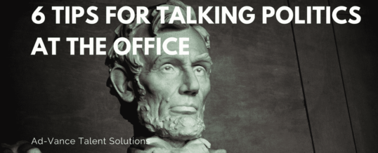 6 Tips for Talking Politics at the Office