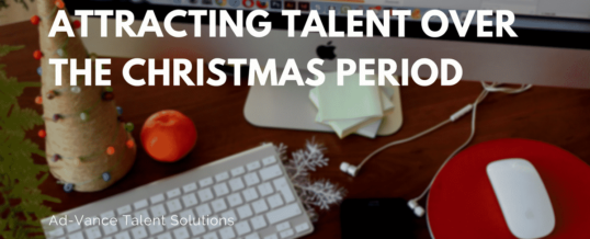 Attracting Talent Over the Christmas Period