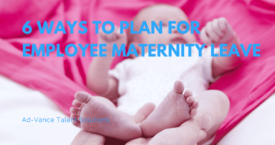 6 Ways to Plan for Employee Maternity Leave