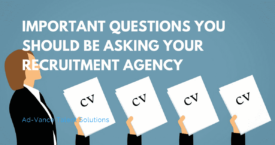 Important Questions You Should Be Asking Your Recruitment Agency