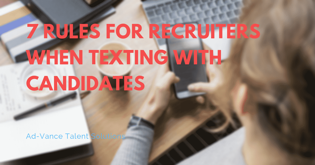 7 Rules for Recruiters When Texting with Candidates