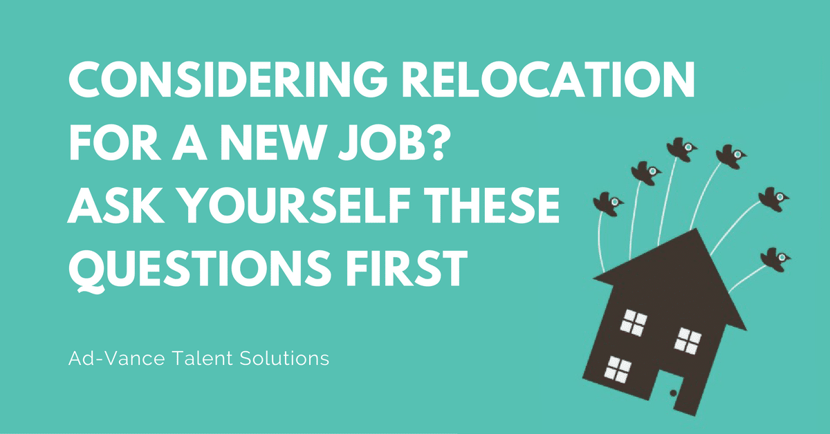 Considering Relocation for a New Job? Ask Yourself These Questions First