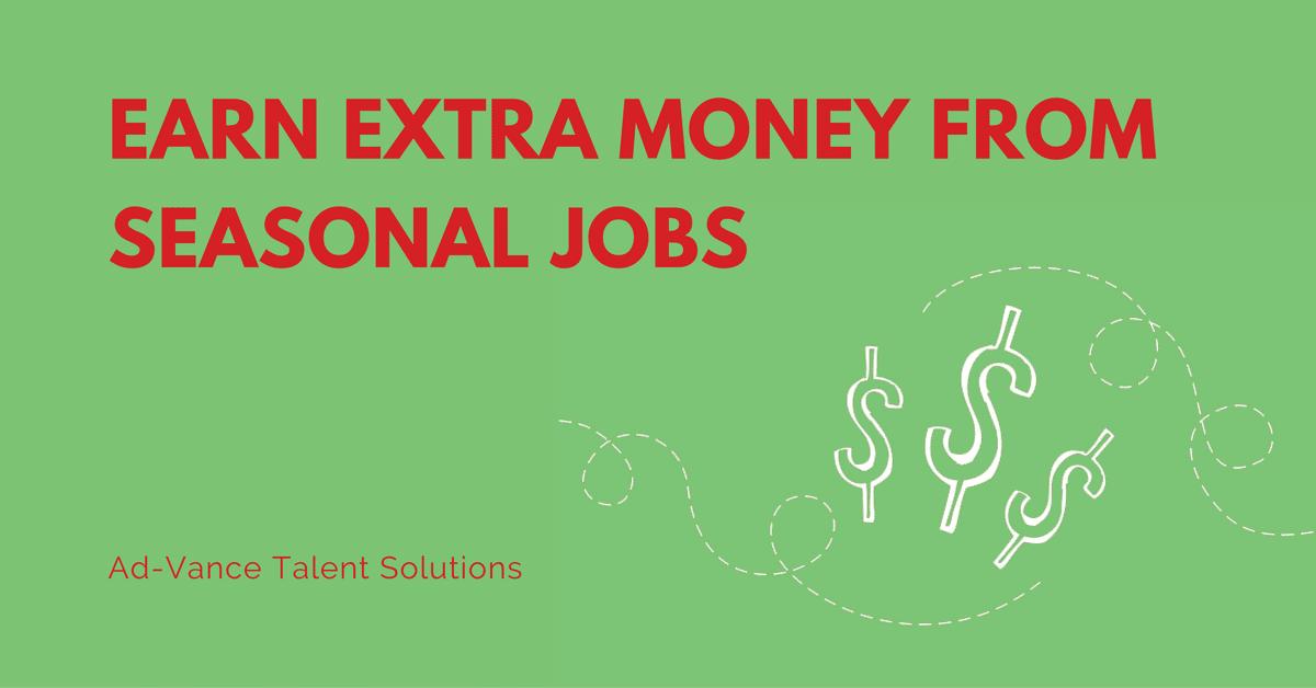 Earn Extra Money From Seasonal Jobs