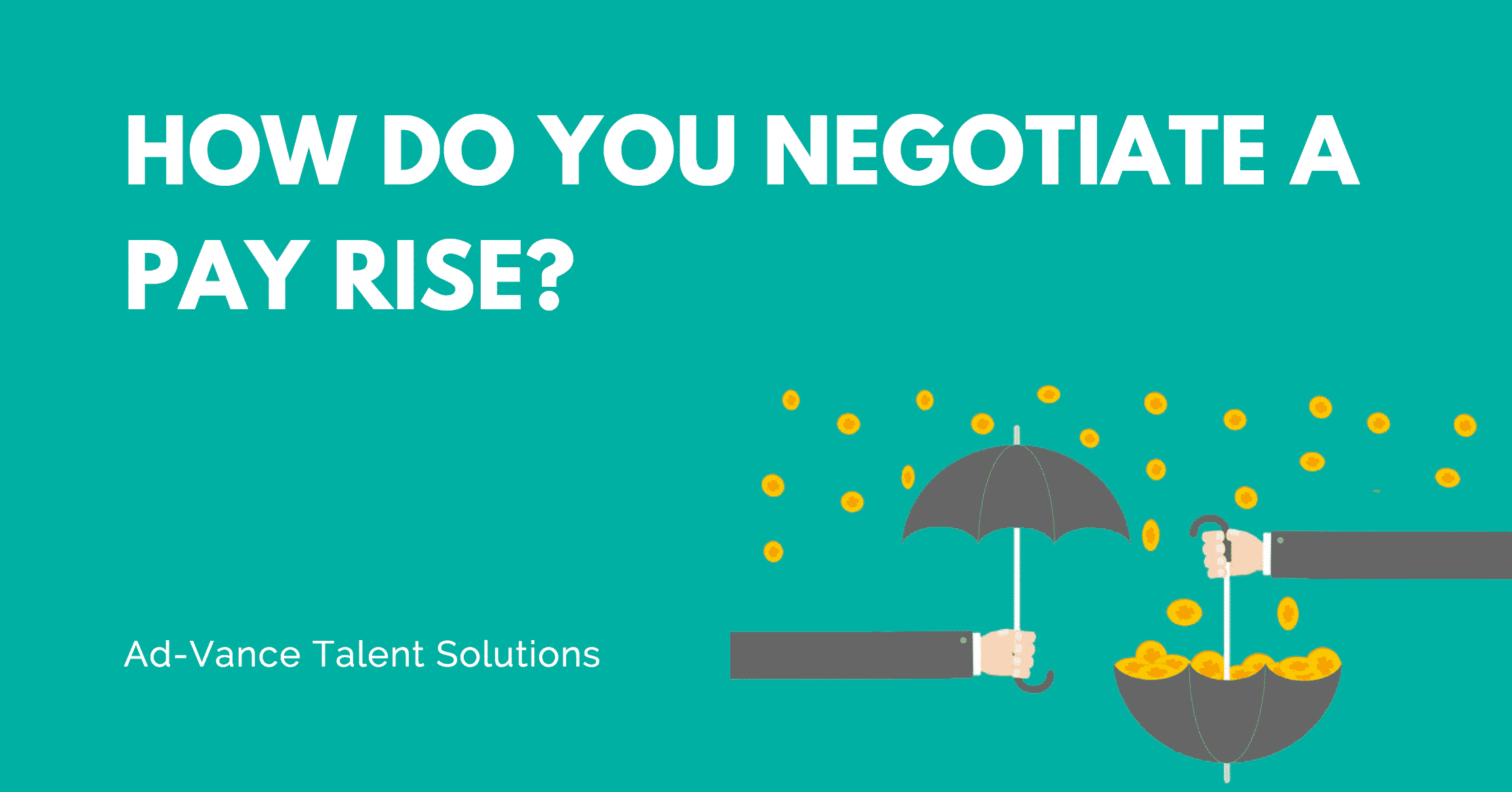 How Do You Negotiate a Pay Rise?