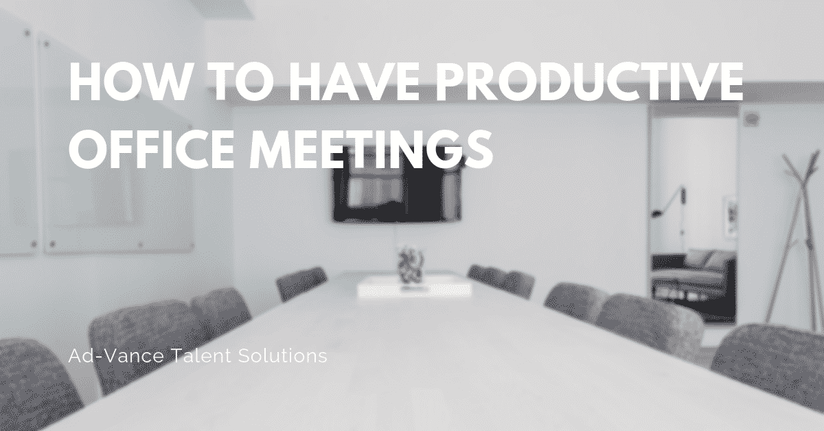 How to Have Productive Office Meetings